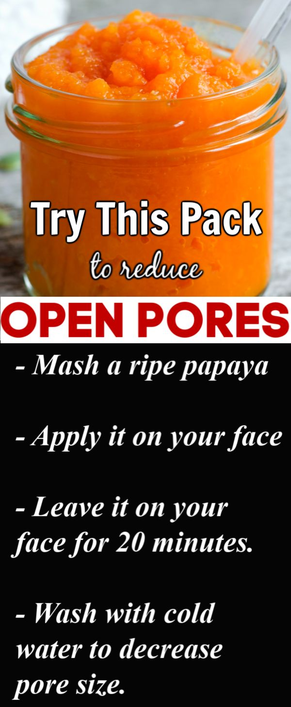 Try this pack to reduce open pores