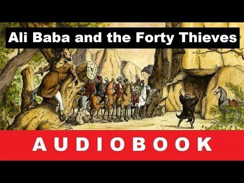 Ali Baba and the Forty Thieves - Audiobook