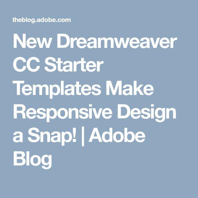 New Dreamweaver CC Starter Templates Make Responsive Design a Snap! | Adobe Blog