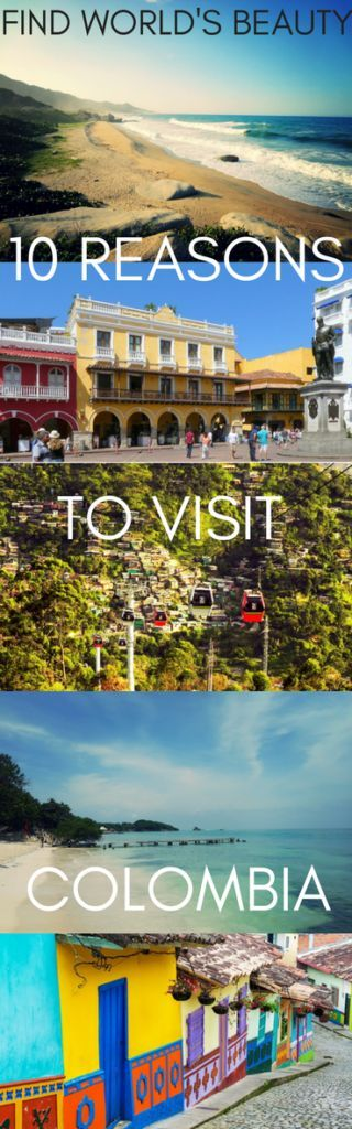 10 reasons to visit Colombia – Find World's Beauty