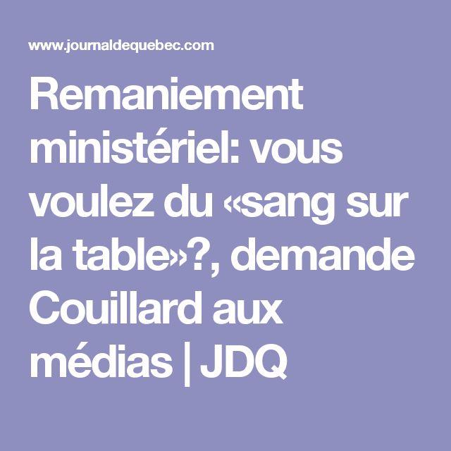 Remaniement ministériel: vous voulez du «sang sur la table»?, demande Couillard aux médias | JDQ