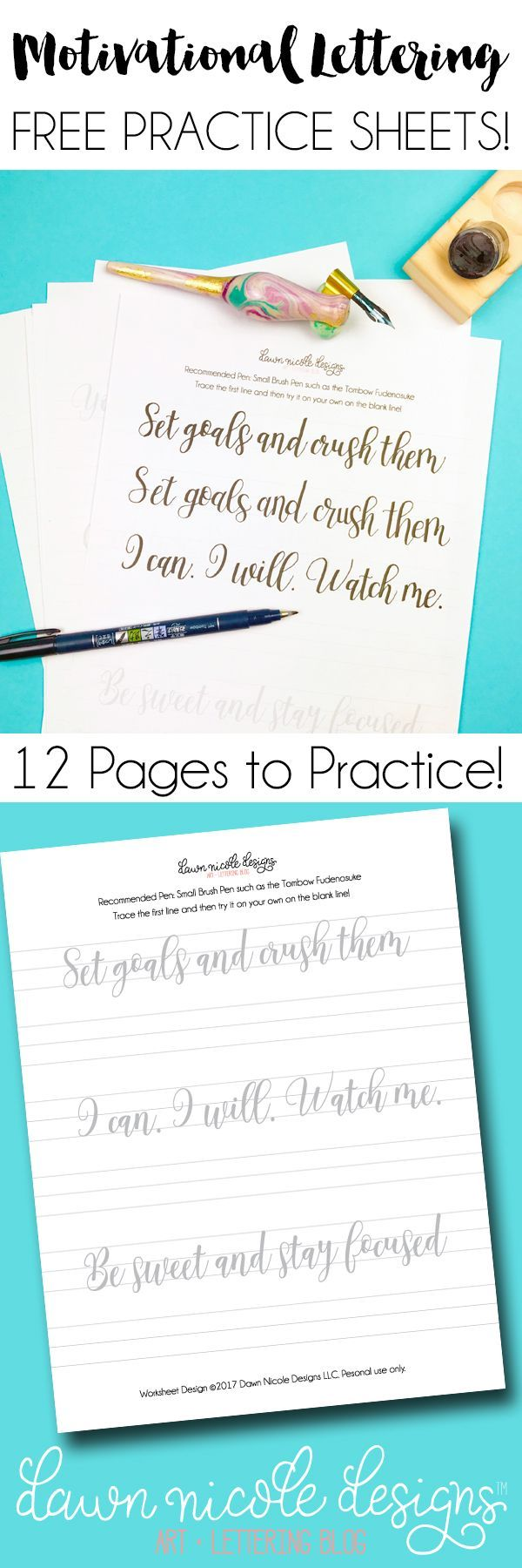 Motivational Free Calligraphy Practice Sheets. Download the free 12 page PDF and get your lettering practice on! Includes pen recommendations.