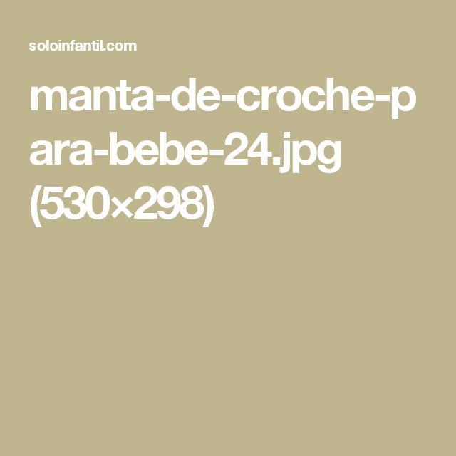 manta-de-croche-para-bebe-24.jpg (530×298)