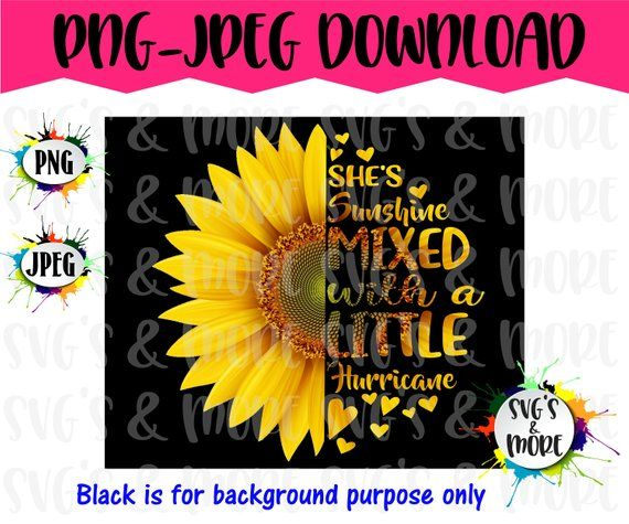 Half Sunflower With Quote Mixed With Sunshine And
