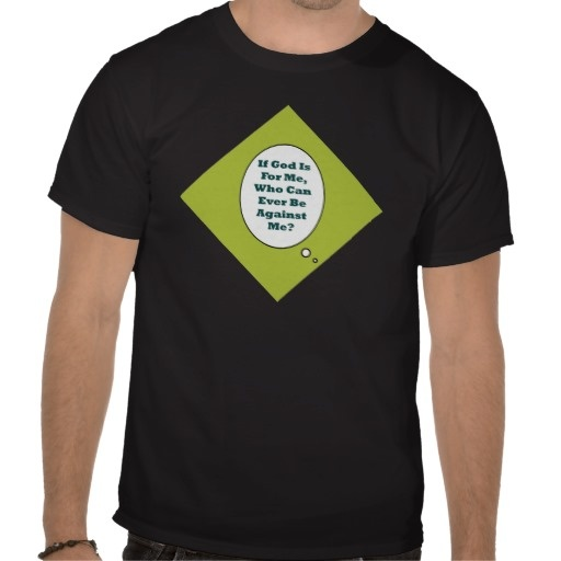 Romans 8:31 On Acid Green Background. Motivational Tee Shirts