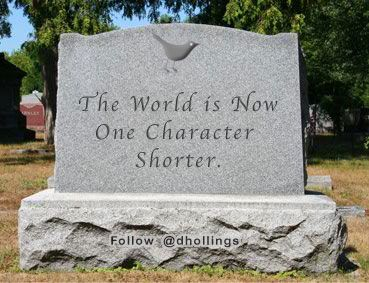 The world is now one character shorter (from Twitter)