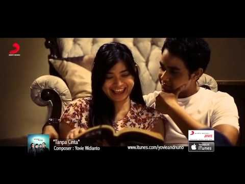 YOVIE & NUNO - Tanpa Cinta (Official Video) - YouTube