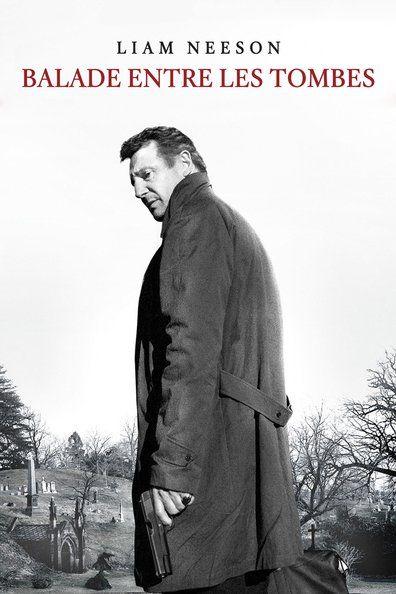 Balade entre les tombes (2014) Regarder Balade entre les tombes (2014) en ligne VF et VOSTFR. Synopsis: Ancien flic, Matt Scudder est désormais un détective privé qui travaille ...