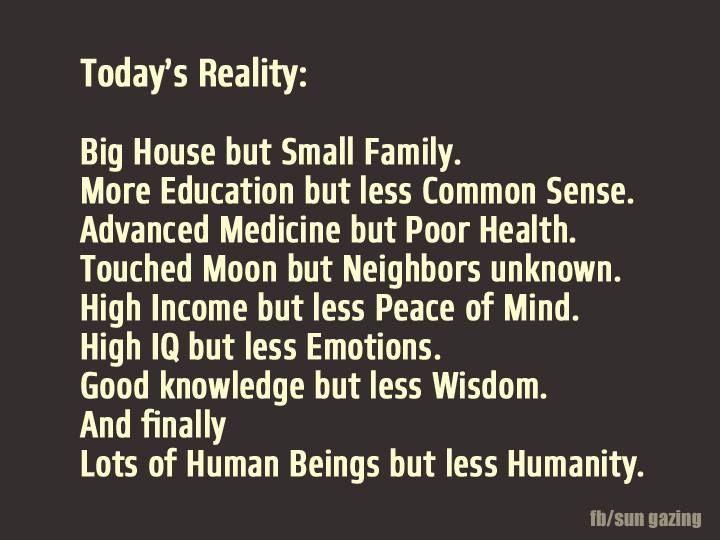 The Sad Reality Of Life Life Quote