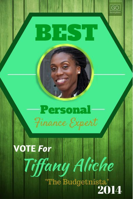 #thebudgetnista is on a roll.  GOBankingRates.com is awarding the Best Personal Finance Expert of 2014.  Vote for your favorite expert and learn a few healthy personal finance tips. #PFExpert Personal Finance tips Personal Finance Tips,Finance Tips, Personal Finance
