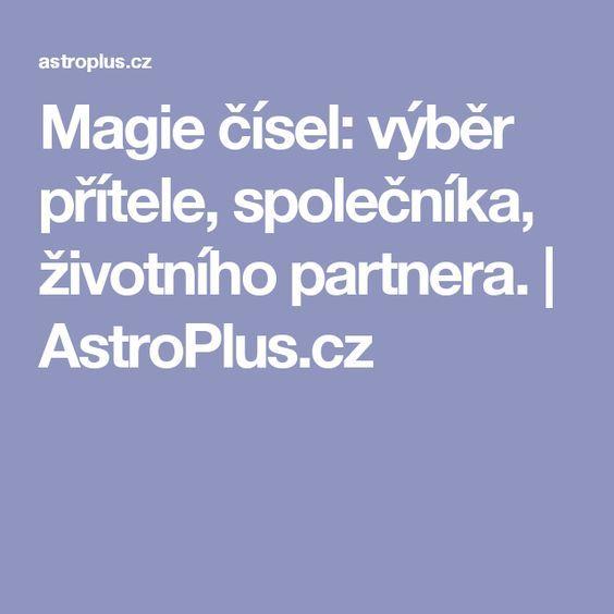 Magie čísel: výběr přítele, společníka, životního partnera.   AstroPlus.cz