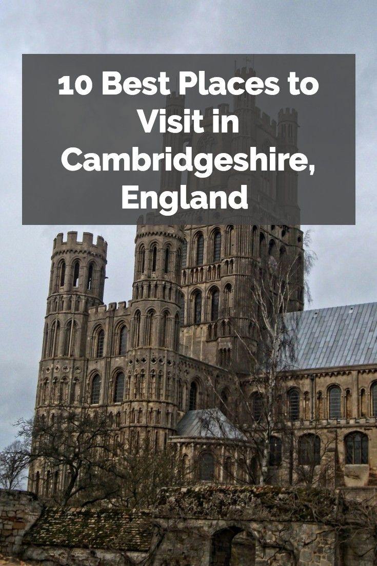Cambridgeshire contains not only one of the world's great universities, but also a wealth of history to explore...