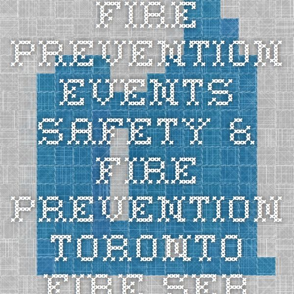 Fire Prevention Events - Safety & Fire Prevention - Toronto Fire Services | City of Toronto - Click on 'schedule' to find out if there is one near where you live.  (Starts the week of Sat. Oct 4th)