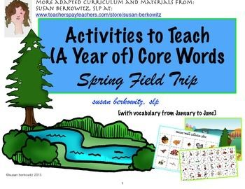 Students who use AAC or have very limited speech practice using core vocabulary while taking an imaginary nature walk with a large game board. Words featured are from PrAACticalAAC's Year of Core, Jan-June. $