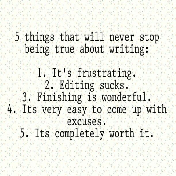 5 Things That Will Never Stop Being True About Writing.