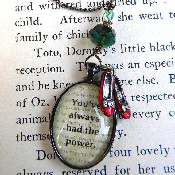 WIZARD of OZ Necklace - YOU ve Always Had the Power - Dorothy's Ruby Slippers, Oz, Emerald City...etsy