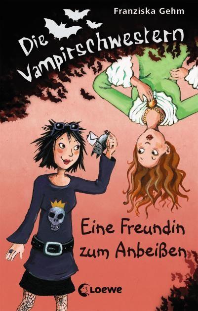 Die Vampirschwestern, Band 1  » Eine Freundin zum Anbeißen «