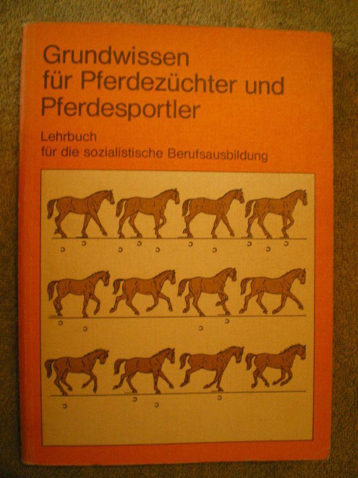 Grundwissen für Pferdezüchter und Pferdesportler - DDR Lehrbuch Pferde Zucht