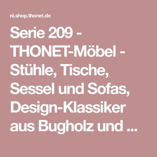 Serie 209 - THONET-Möbel - Stühle, Tische, Sessel und Sofas, Design-Klassiker aus Bugholz und Stahlrohr