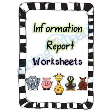 Information Report Worksheets