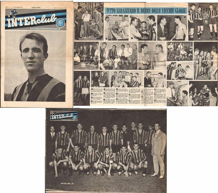 INTER CLUB -ANNO I NUMERO 9 - SETTEMBRE 1962- ARTICOLI SUL DERBY DELLE VECCHIE GLIRE, VITTORIA SUL BENFICA, GERRY HITCHENS, TAGNIN. pp. 23 cm. 41 X 29
