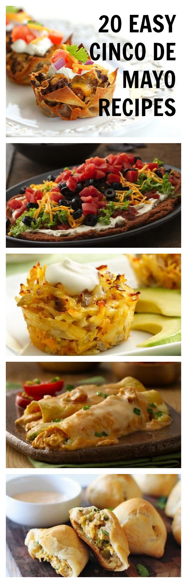 20 Easy Recipes for Cinco de Mayo. A lot of these sound good for appetizers or dinner