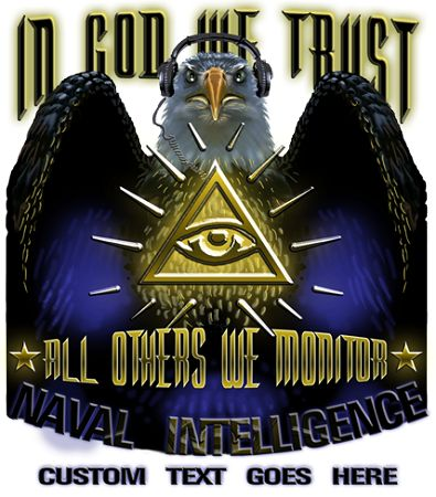Naval Intelligence In God We Trust All Others We Monitor Coffee Mug $11.00