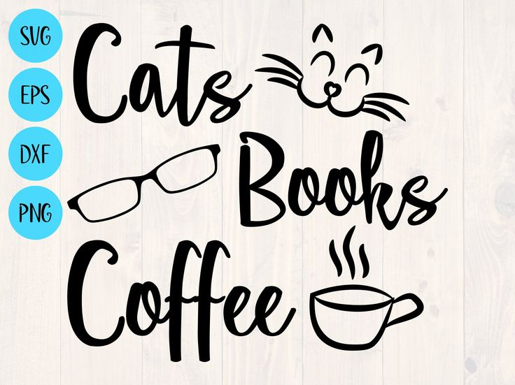 Download Cats books coffee svg is the perfect funny cat shirt and ...