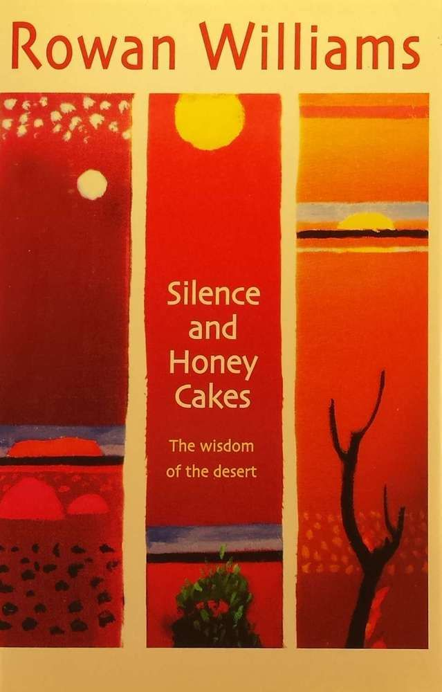 LIKE NEW Silence and Honey Cakes: The Wisdom of the Desert by Dr. Rowan Williams in Books, Magazines, Textbooks | eBay!