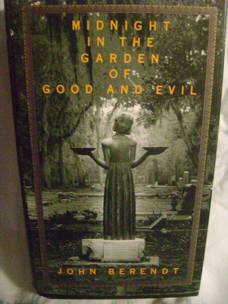 Midnight in the Garden of Good and Evil John Berendt