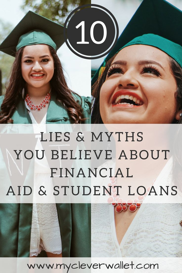 lies and myths new graduates and you believe about financial aid