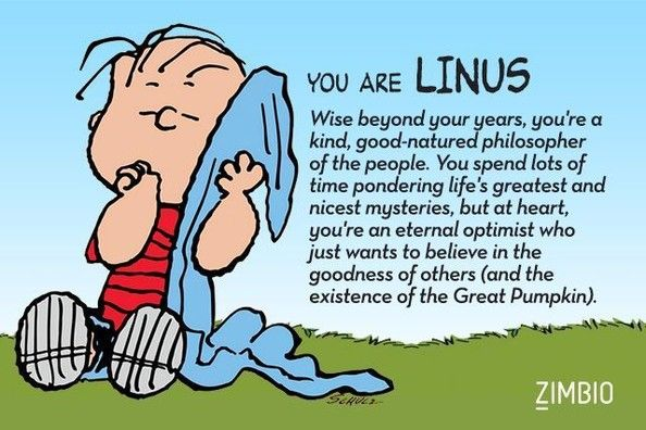 I took Zimbio's 'Peanuts' quiz, and I'm Linus! Who are you?  I love real accurate quizzes <3