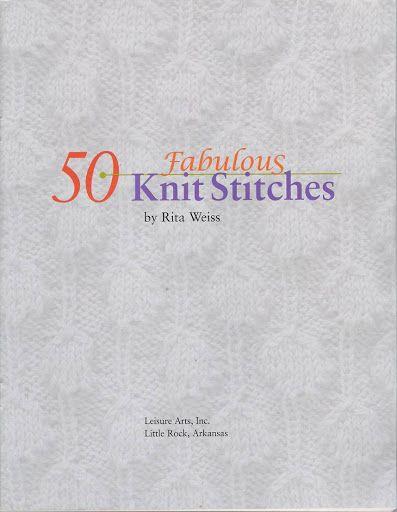 87 best KNITTING STITCH COMPENDIUM images on Pinterest