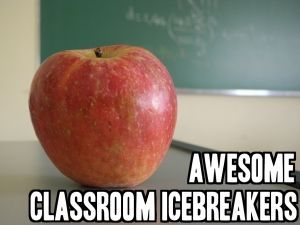 Awesome Classroom Icebreakers! More