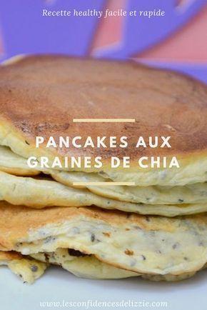 [RECETTE HEALTHY] Mes délicieux pancakes aux graines de chia