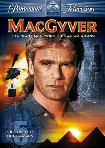 MacGyver.  My childhood love.  :)
