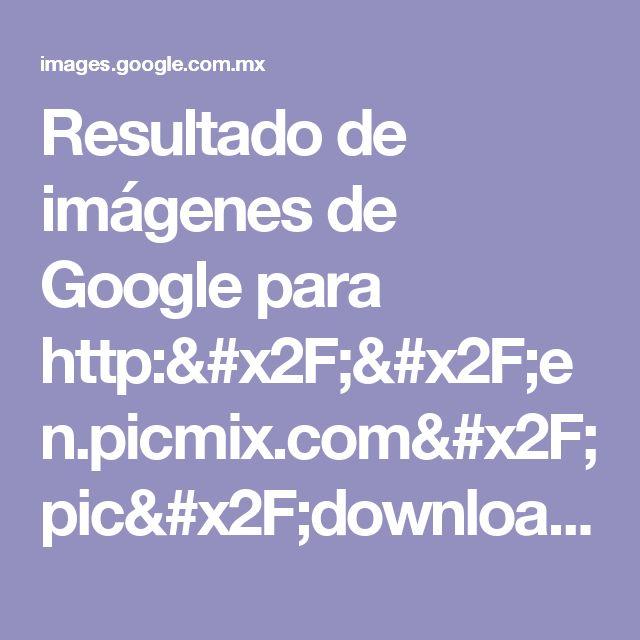 Resultado de imágenes de Google para http://en.picmix.com/pic/download?picId=3902557&key=93cd9