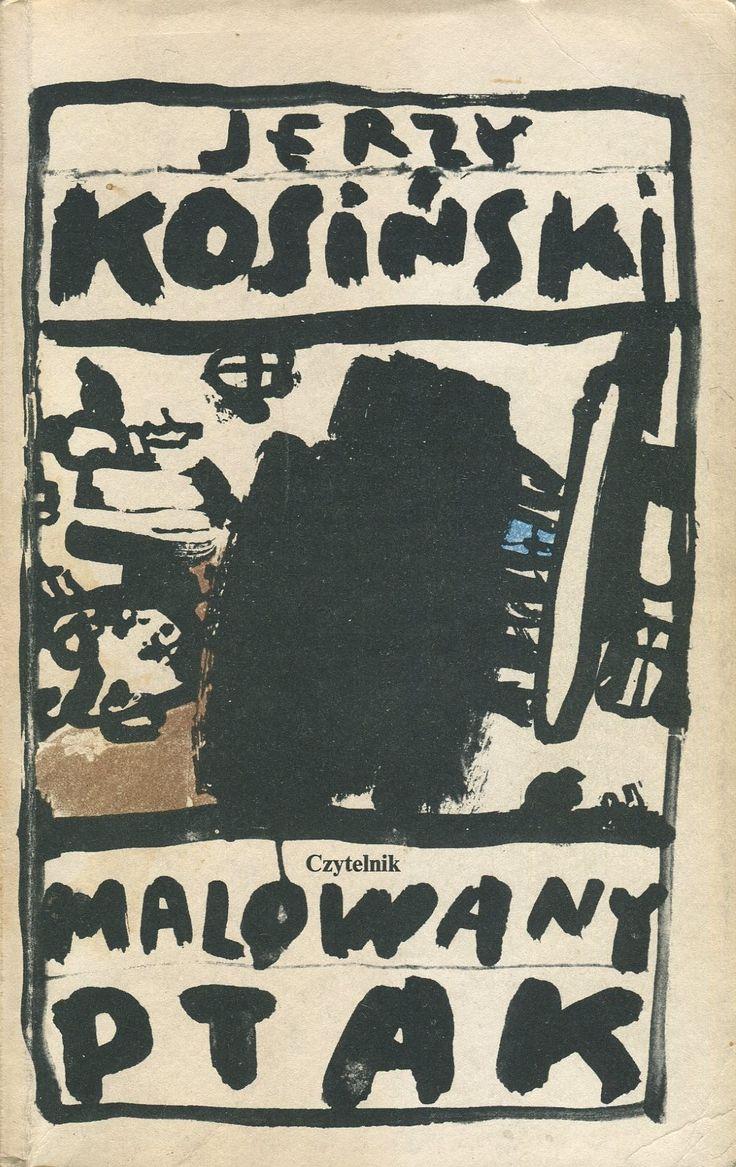 MALOWANY PTAK / THE PAINTED BIRD, Warszawa 1989, book cover by Jan Bokiewicz