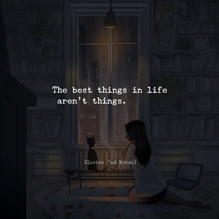 The best things in life arent things. via (http://ift.tt/2j6RuzO)