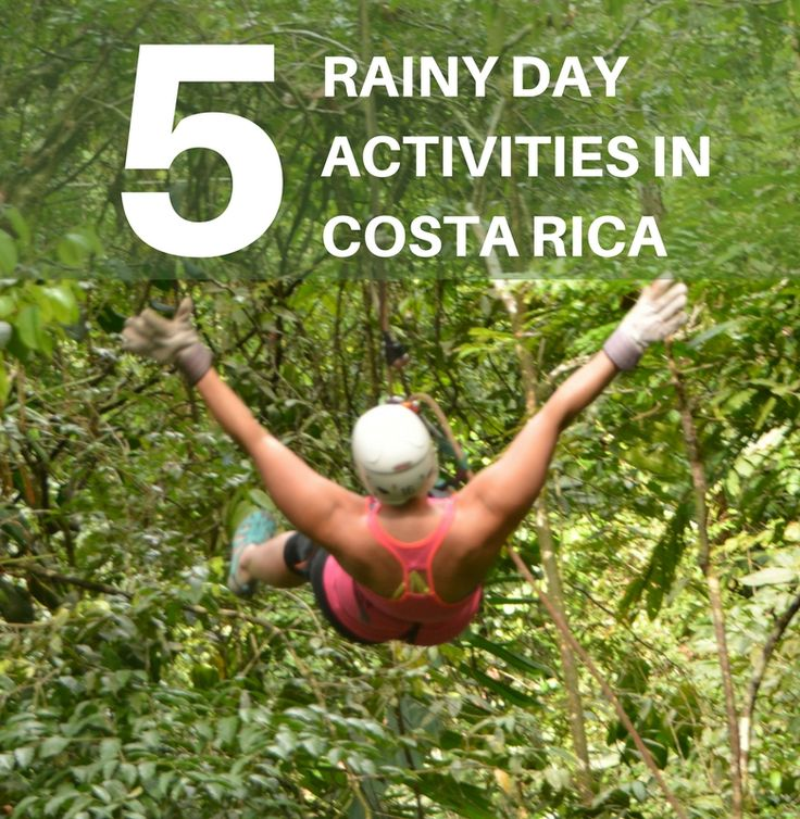 Don't let rainy season spoil your fun! There's plenty of activities do due during a rain shower in Costa Rica. #GreenSeason #CostaRica #Travel #Excursions