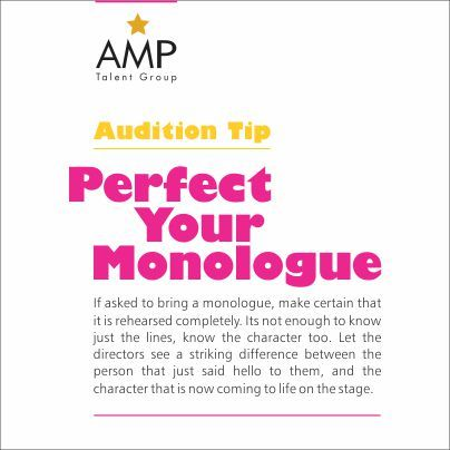 Rehearse and perfect your monologue before auditions.