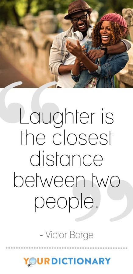 """Laughter is the closest distance between two people."" - Victor Borge #qotd #quote #YourDictionary"