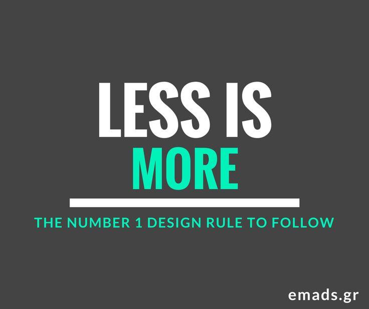 Less Is More   Design #webdesign