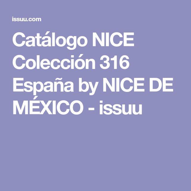 Catálogo NICE Colección 316 España by NICE DE MÉXICO - issuu