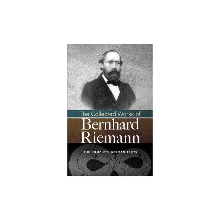 Collected Works of Bernhard Riemann (Paperback)