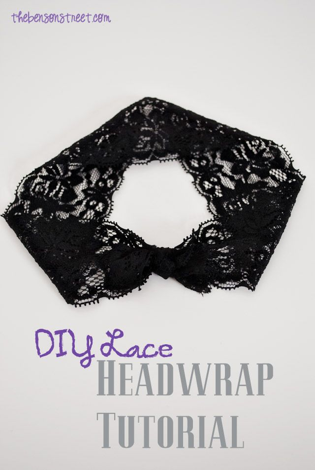 Simple and easy tutorial. DIY Lace Headwrap Tutorial at thebensonstreet.com #headwrap #headband #lace