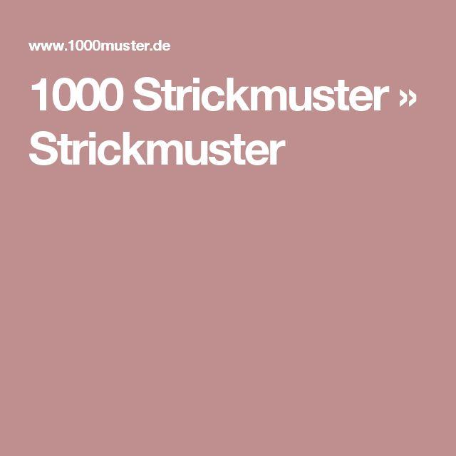 1000 Strickmuster » Strickmuster