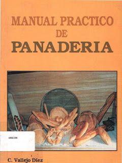 Manual Práctico de Panadería. Libro en pdf para descarga gratuita | Libros y…