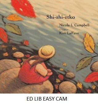 Shi-Shi-Etko - by Nicola I. Campbell, pictures by Kim La Fave.  In just four days young Shi-shi-etko will have to leave her family and all that she knows to attend residential school. She spends her last days at home treasuring the beauty of her world - the dancing sunlight, the tall grass, each shiny rock, the tadpoles in the creek, her grandfather's paddle song. Her mother, father and grandmother, each in turn, share valuable teachings that they want her to remember.
