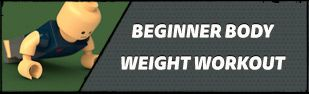 Beginner Body Weight Workout: Burn Fat, Build Muscle -  This appears Evil... maybe I'll start doing it